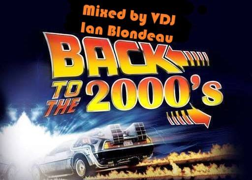 Back to The 2000's w/VDJ IAN